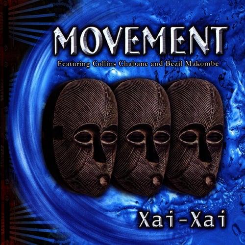 Xai Xai by The Movement