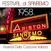 Play & Download Festival di Sanremo 1958 (Festival della canzone italiana) by Various Artists | Napster