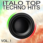 Play & Download Italo Top Techno Hits, Vol. 1 by Various Artists | Napster