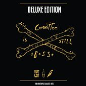 Committee Is Still Boss (Deluxe Edition) (Rum Committee Presents) von Various Artists