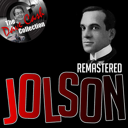 Remastered Jolson by Al Jolson