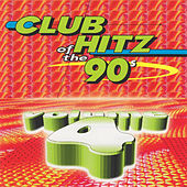 Play & Download Club Hitz Of The 90's, Vol. 4 by Various Artists | Napster