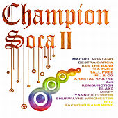 Play & Download Champion Soca II by Various Artists | Napster