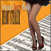 Play & Download Heart Stealer Sensual Jazzy Moods by Various Artists | Napster