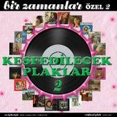 Bir Zamanlar Özel, Vol. 2 (Keşfedilecek Plaklar) by Various Artists
