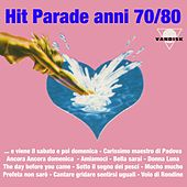 Play & Download Hit parade anni 70/80 by Various Artists | Napster