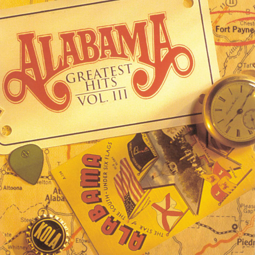 Play & Download Greatest Hits Vol. 3 by Alabama | Napster
