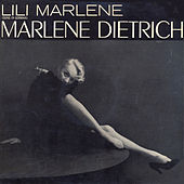 Play & Download Lili Marlene (Remastered) by Marlene Dietrich | Napster