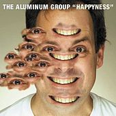 Play & Download Happyness by Aluminum Group | Napster