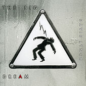 Play & Download The Big Dream by David Lynch | Napster