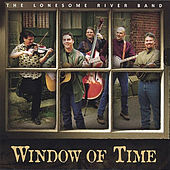 Window Of Time by Lonesome River Band