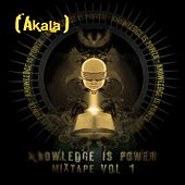 Play & Download Knowledge Is Power - Mixtape,  Vol. 1 by Akala | Napster