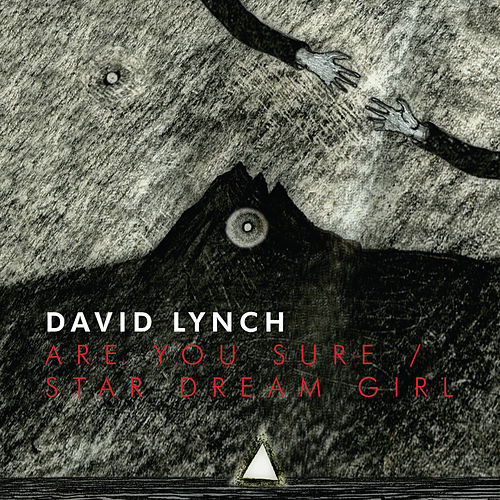 Play & Download Are You Sure/Star Dream Girl by David Lynch | Napster