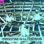 Play & Download Memorias de la Habana, Vol.3 by Various Artists | Napster