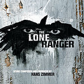 The Lone Ranger by Hans Zimmer