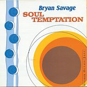 Play & Download Soul Temptation by Bryan Savage | Napster