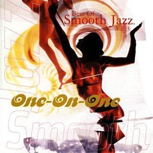 Play & Download Best Of Smooth Jazz, Vol. 3: One-On-One by Various Artists | Napster