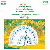 Play & Download Galánta and Marosszek Dances/'Peacock' Variations by Zoltan Kodaly | Napster