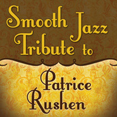 Smooth Jazz Tribute to Patrice Rushen by Smooth Jazz Allstars