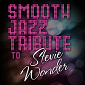 Smooth Jazz Tribute to Stevie Wonder by Smooth Jazz Allstars
