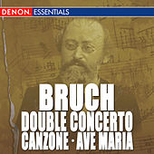 Play & Download Bruch: Double Concerto, Op. 88 - Canzone for Cello & Orchestra, Op. 55 - Ave Maria, Op. 61 by Alfred Scholz | Napster