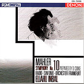 Play & Download Mahler: Symphony No. 10 by Eliahu Inbal | Napster