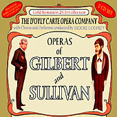 Play & Download Operas of Gilbert & Sullivan: The Yeomen Of The Guard (First Part) / The Yeomen Of The Guard (Remainder) plus Pineapple Roll and other Bonus by Various Artists | Napster