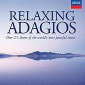 Play & Download Relaxing Adagios by Various Artists | Napster