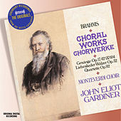 Play & Download Brahms: Choral Music by The Monteverdi Choir | Napster