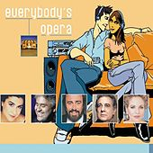 Play & Download Everybody's Opera by Various Artists | Napster