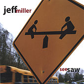 Play & Download Seesaw by Jeff Miller | Napster