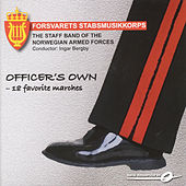 Play & Download Officer'S Own by The Staff Band Of The Norwegian Armed Forces | Napster