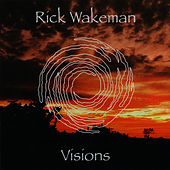 Play & Download Visions by Rick Wakeman | Napster