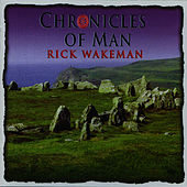Chronicles of Man by Rick Wakeman