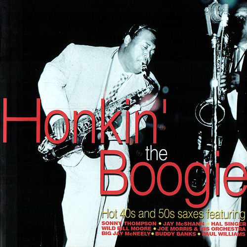 Honkin' The Boogie by Various Artists