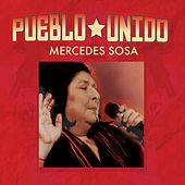 Play & Download Pueblo Unido by Mercedes Sosa | Napster