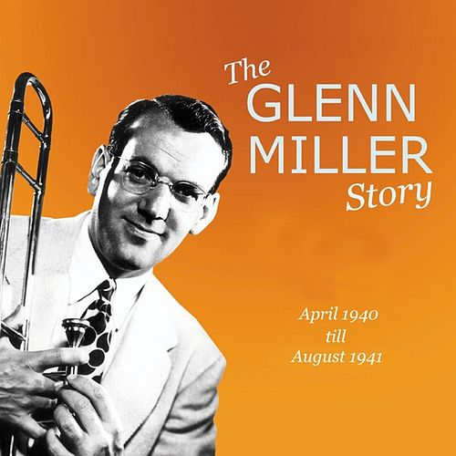 The Glenn Miller Story Vol. 11-12 by Glenn Miller