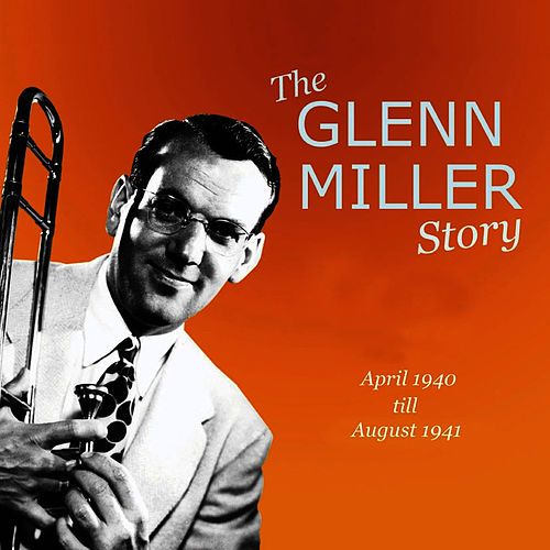 The Glenn Miller Story Vol. 9-10 by Glenn Miller