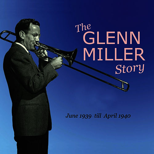 Play & Download The Glenn Miller Story Vol. 7-8 by Glenn Miller | Napster