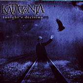 Play & Download Tonight's Decision by Katatonia | Napster