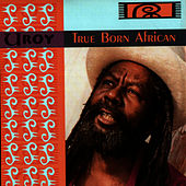Play & Download True Born African by U-Roy | Napster