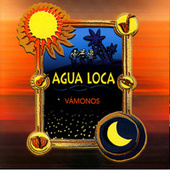 Play & Download Vamonos by Agua Loca | Napster