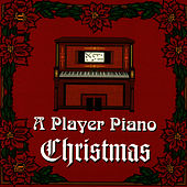 Play & Download A Player Piano Christmas by Player Piano | Napster
