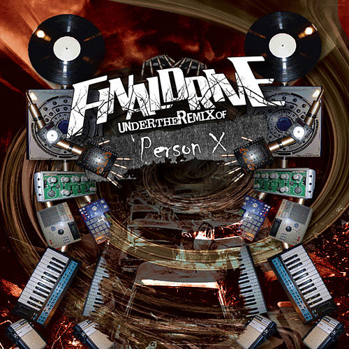 Under the Remix of Person X - EP by Final Drive