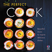 Play & Download The Perfect Cook by Various Artists | Napster