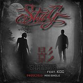 Shadows (Maxi Edition) by StiLL G
