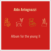 Play & Download Album for the Young II by Aldo Antognazzi | Napster