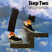 Play & Download Step Two by Showaddywaddy | Napster