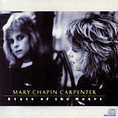 Play & Download State Of The Heart by Mary Chapin Carpenter | Napster
