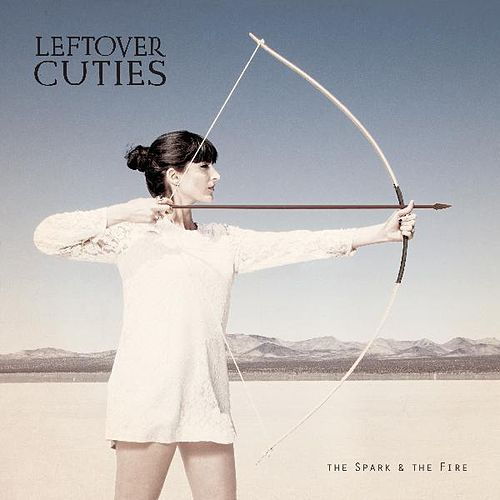 Play & Download The Spark & the Fire by Leftover Cuties | Napster